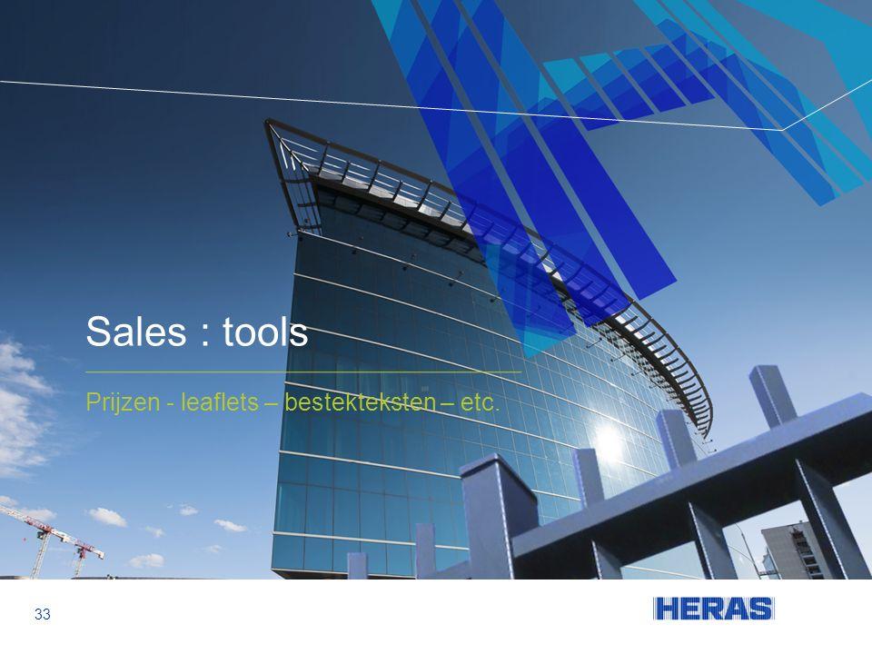 Sales : tools Prijzen - leaflets – bestekteksten – etc. 33