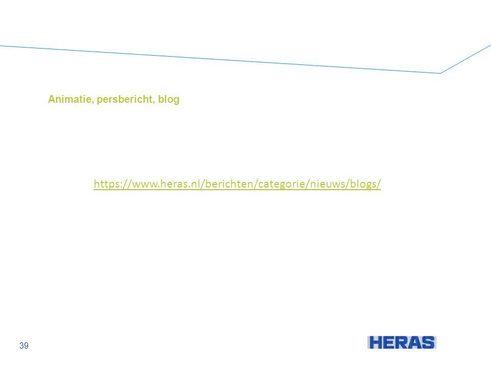 Animatie, persbericht, blog 39 https://www.heras.nl/berichten/categorie/nieuws/blogs/