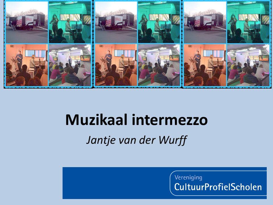 Muzikaal intermezzo Jantje van der Wurff