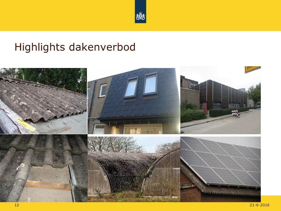 Rijkswaterstaat Highlights dakenverbod 21-6-201612
