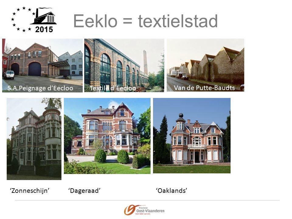 Eeklo = textielstad S.A.Peignage d'EeclooTextile d'Eecloo Van de Putte-Baudts 'Zonneschijn''Dageraad''Oaklands'