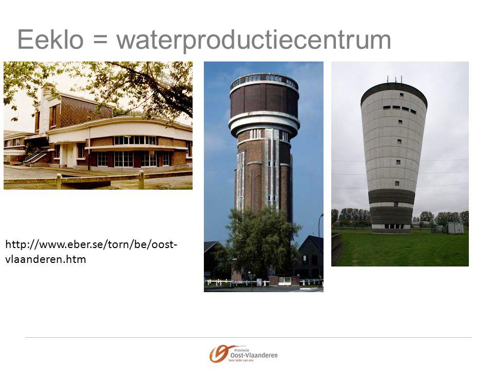 Eeklo = waterproductiecentrum http://www.eber.se/torn/be/oost- vlaanderen.htm