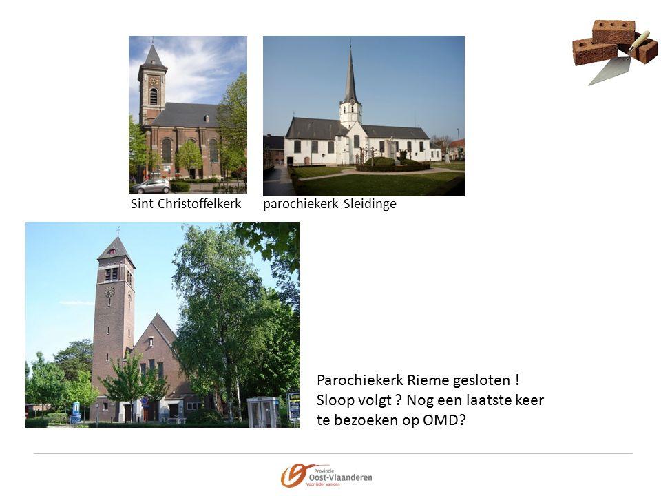 Sint-Christoffelkerkparochiekerk Sleidinge Parochiekerk Rieme gesloten .