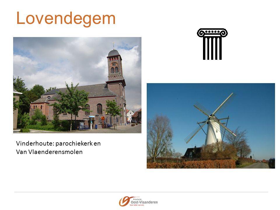 Lovendegem Vinderhoute: parochiekerk en Van Vlaenderensmolen