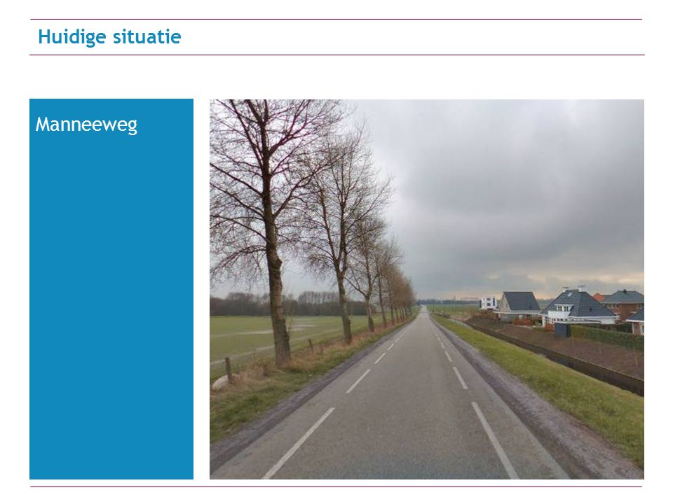 Huidige situatie Manneeweg