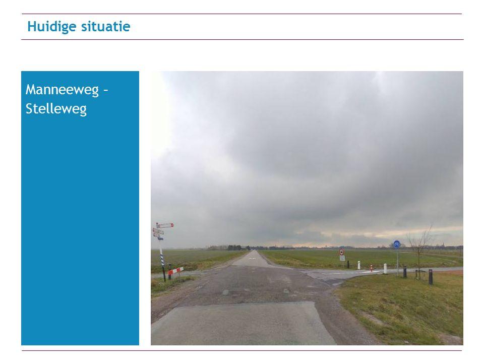 Huidige situatie Manneeweg – Stelleweg