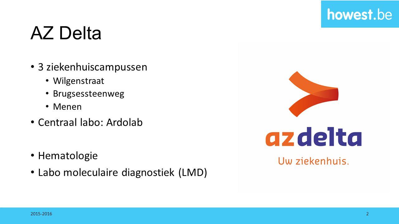 AZ Delta 3 ziekenhuiscampussen Wilgenstraat Brugsessteenweg Menen Centraal labo: Ardolab Hematologie Labo moleculaire diagnostiek (LMD) 2015-20162