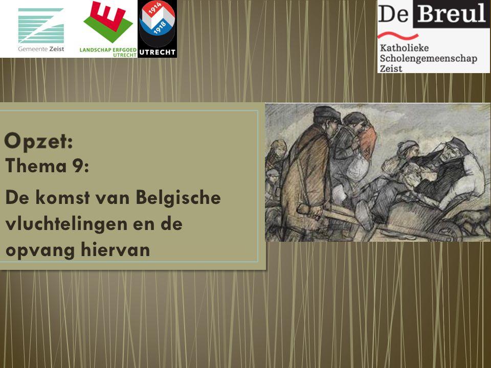 Thema 9: De komst van Belgische vluchtelingen en de opvang hiervan