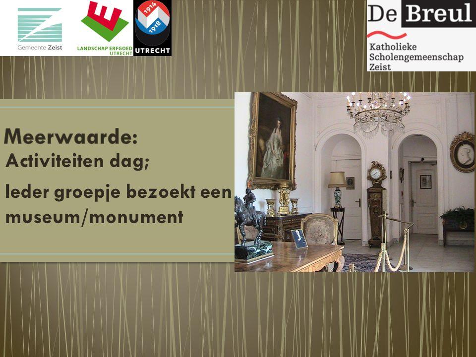 Activiteiten dag; Ieder groepje bezoekt een museum/monument