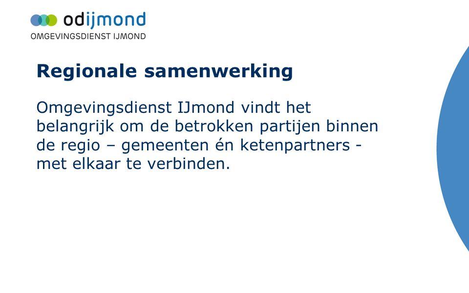 Regionale samenwerking Omgevingsdienst IJmond vindt het belangrijk om de betrokken partijen binnen de regio – gemeenten én ketenpartners - met elkaar