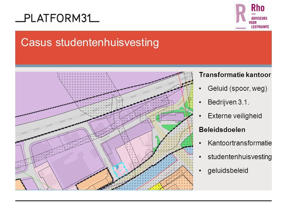 Transformatie kantoor Geluid (spoor, weg) Bedrijven 3.1.