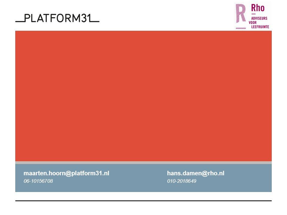 maarten.hoorn@platform31.nlhans.damen@rho.nl 06-10156708010-2018649
