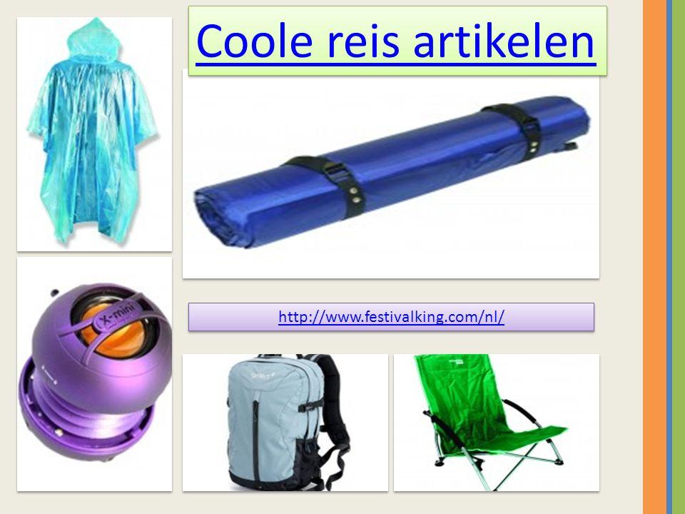 Coole reis artikelen http://www.festivalking.com/nl/