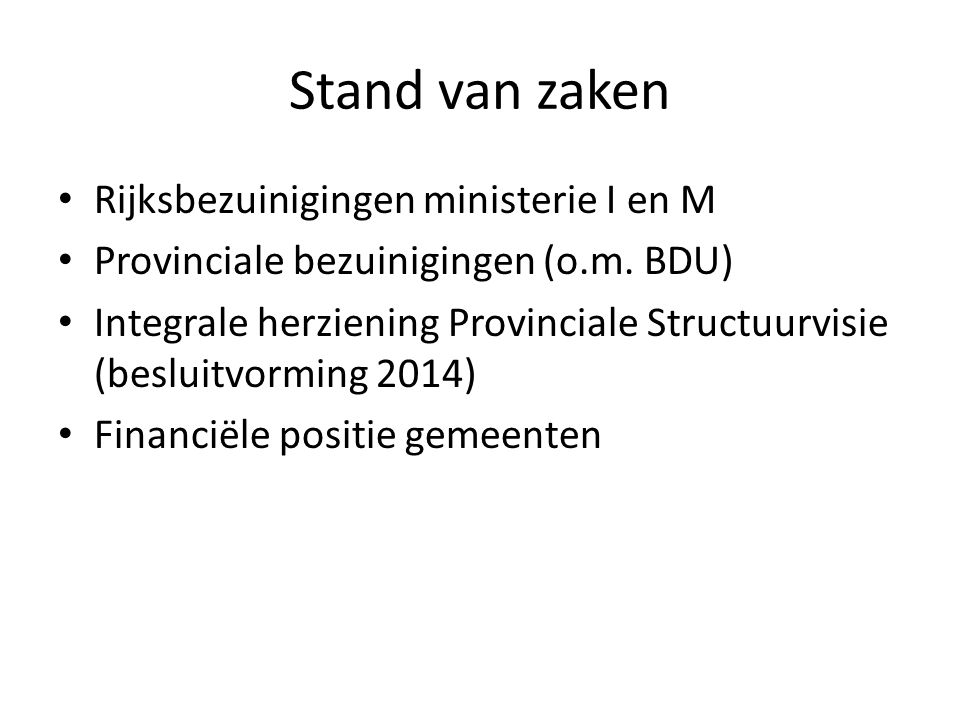 Stand van zaken Rijksbezuinigingen ministerie I en M Provinciale bezuinigingen (o.m.