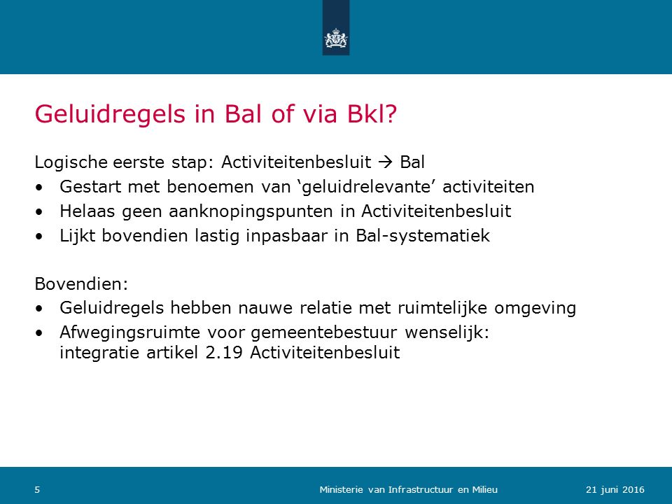 Geluidregels in Bal of via Bkl.