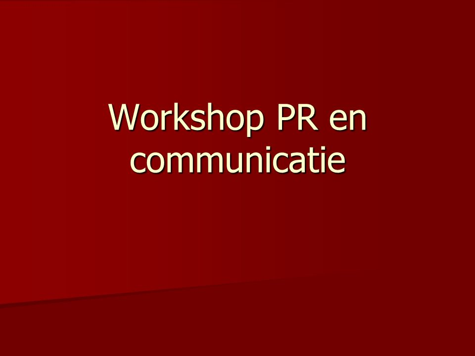 Workshop PR en communicatie