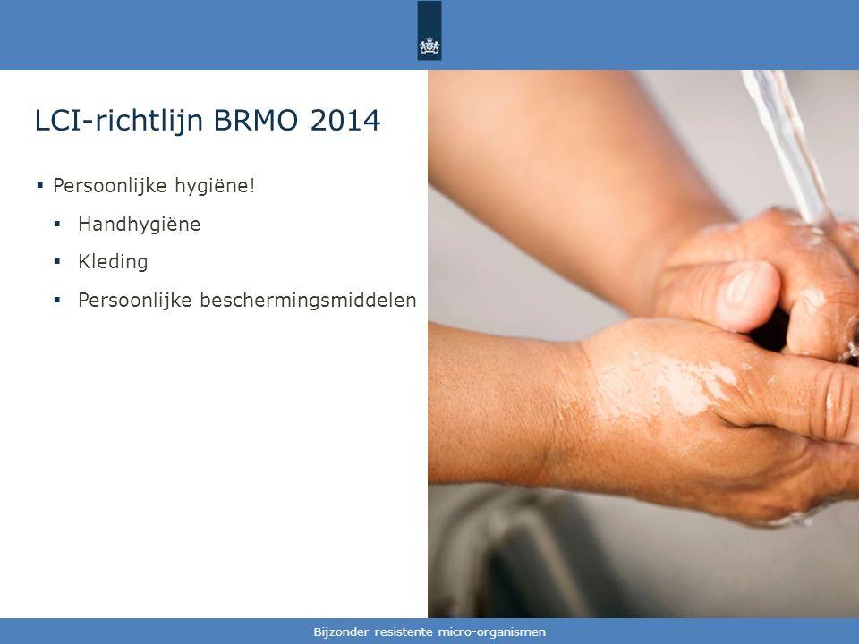 Tekst / één afbeelding LCI-richtlijn BRMO 2014  Persoonlijke hygiëne.