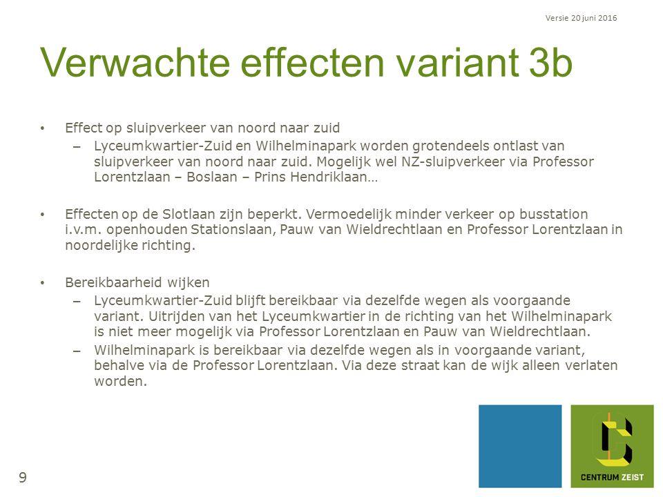 Verwachte effecten variant 3b Effect op sluipverkeer van noord naar zuid – Lyceumkwartier-Zuid en Wilhelminapark worden grotendeels ontlast van sluipverkeer van noord naar zuid.
