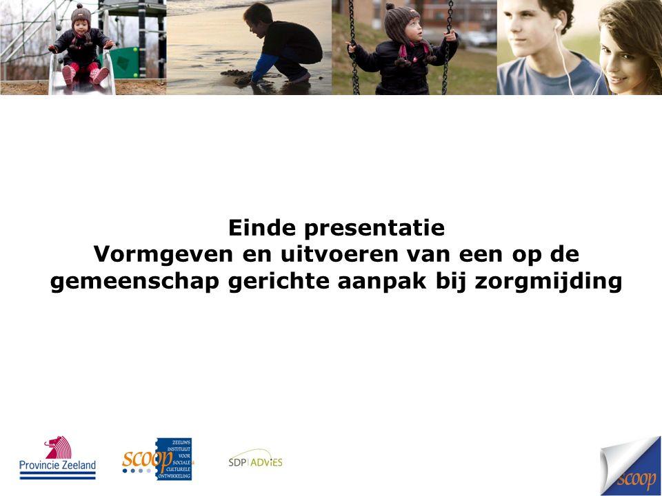 Einde presentatie Vormgeven en uitvoeren van een op de gemeenschap gerichte aanpak bij zorgmijding