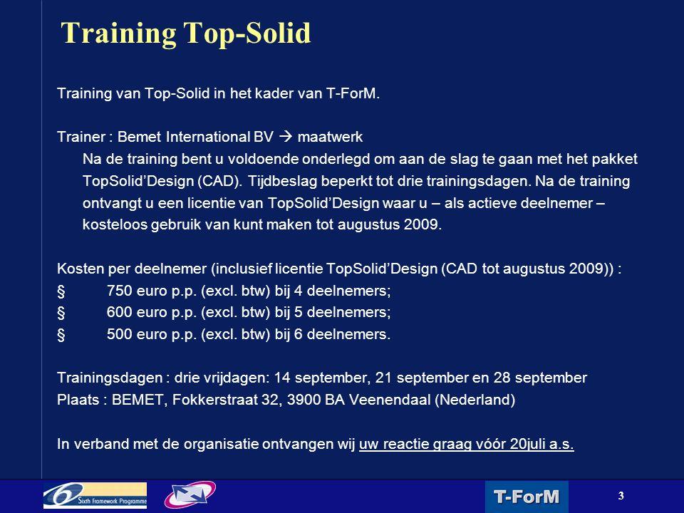 3 Training Top-Solid Training van Top-Solid in het kader van T-ForM.