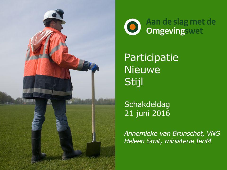 Foto plaatsen Participatie Nieuwe Stijl Schakdeldag 21 juni 2016 Annemieke van Brunschot, VNG Heleen Smit, ministerie IenM