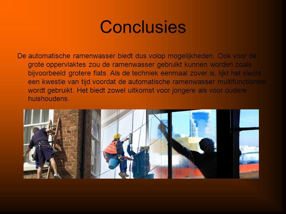 Conclusies De automatische ramenwasser biedt dus volop mogelijkheden.