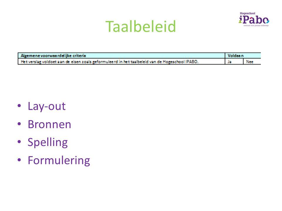Taalbeleid Lay-out Bronnen Spelling Formulering