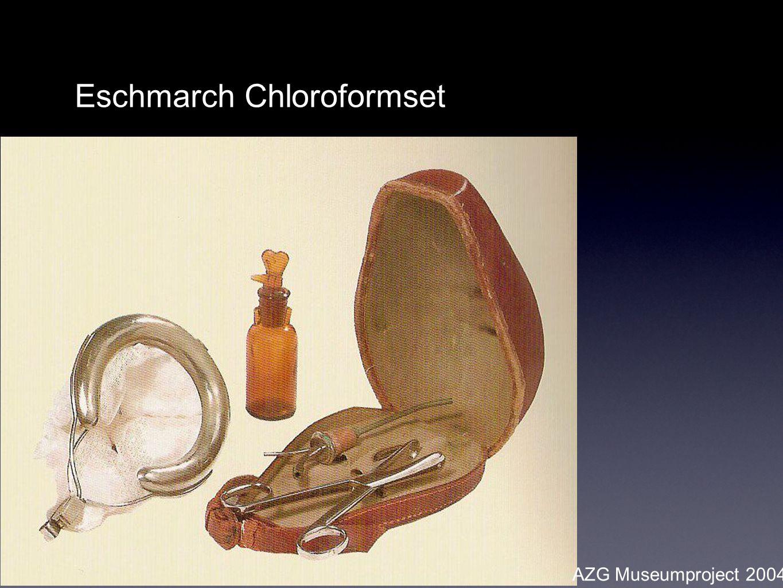 AZG Museumproject 2004 Eschmarch Chloroformset