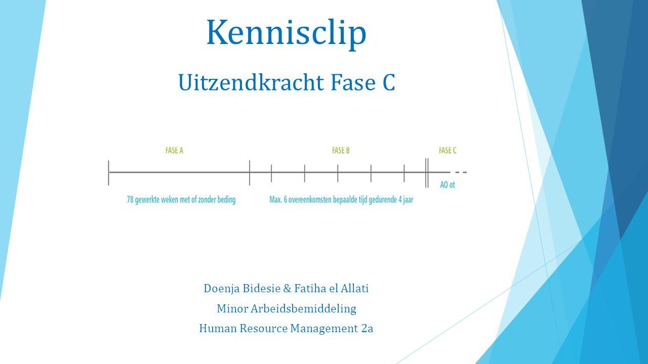 Kennisclip Doenja Bidesie & Fatiha el Allati Minor Arbeidsbemiddeling Human Resource Management 2a Uitzendkracht Fase C