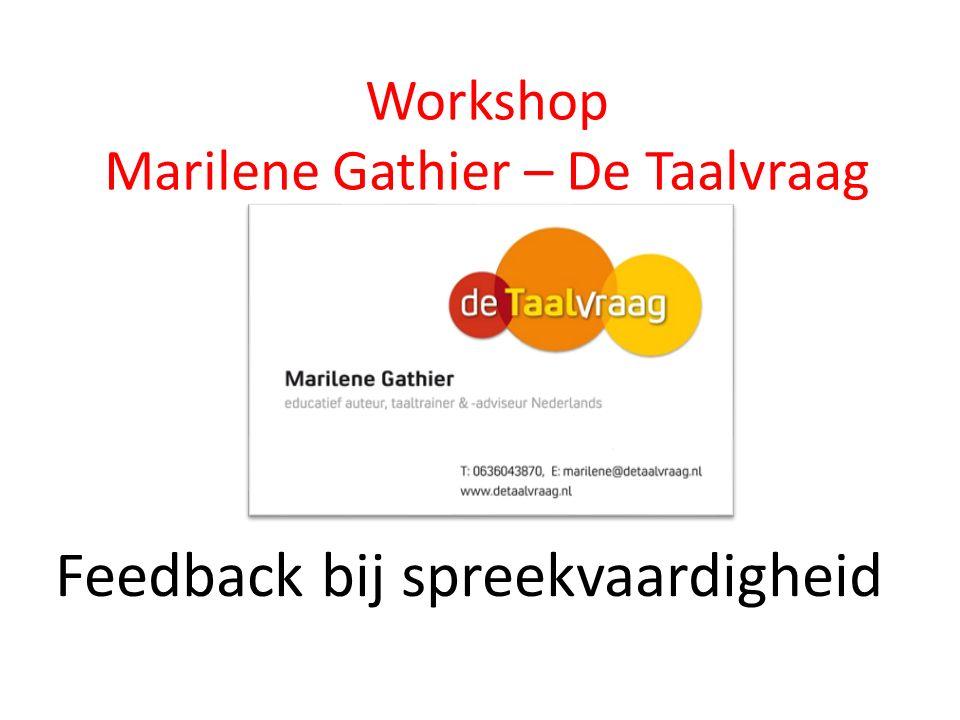 Workshop Marilene Gathier – De Taalvraag Feedback bij spreekvaardigheid
