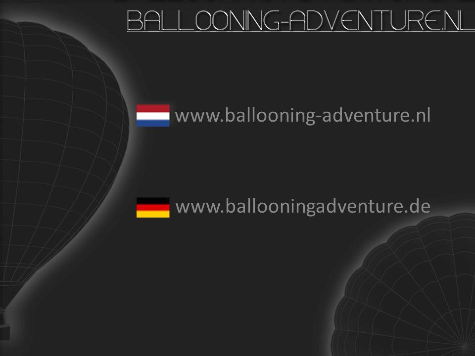 BALLOONING-ADVENTURE.NL www.ballooning-adventure.nl www.ballooningadventure.de