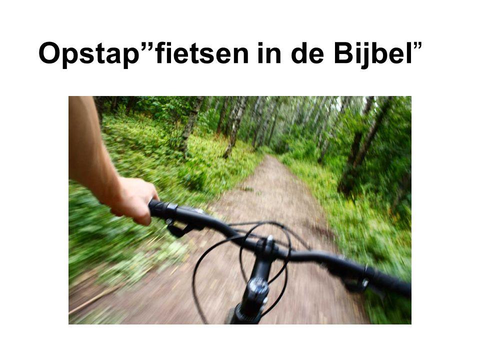 """Opstap""""fietsen in de Bijbel"""""""