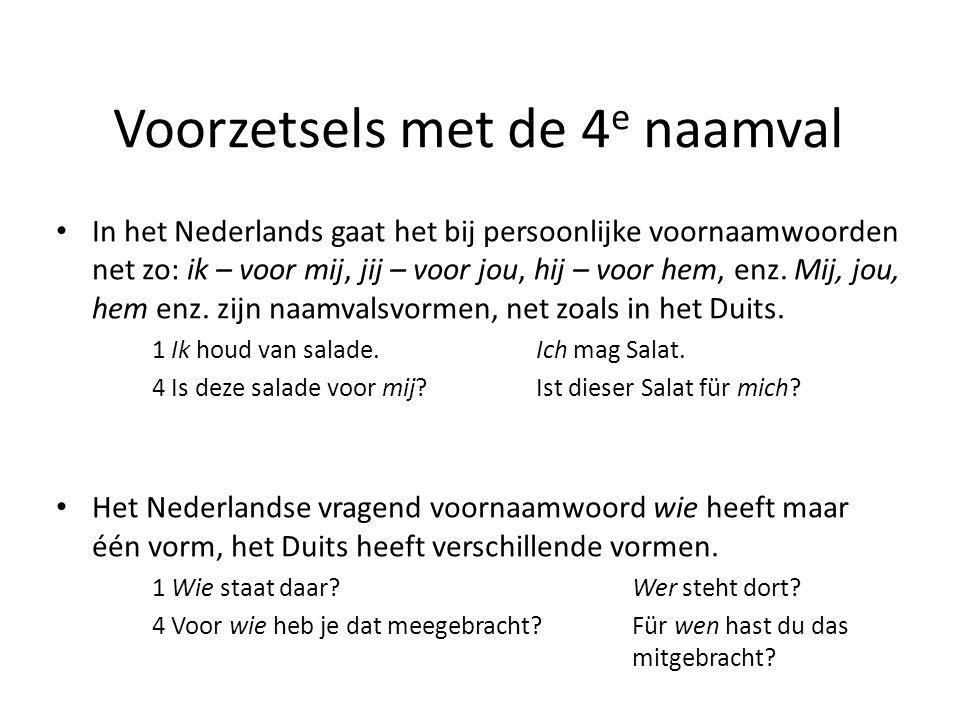 In het Nederlands gaat het bij persoonlijke voornaamwoorden net zo: ik – voor mij, jij – voor jou, hij – voor hem, enz. Mij, jou, hem enz. zijn naamva