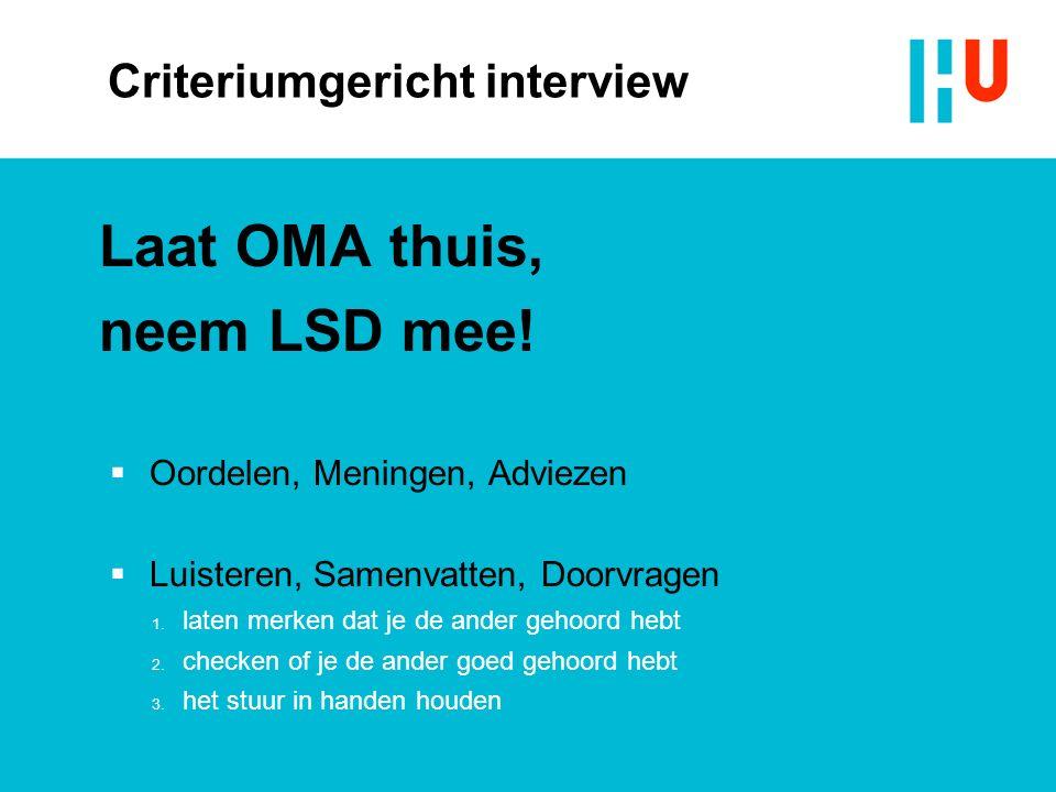 Criteriumgericht interview Laat OMA thuis, neem LSD mee.