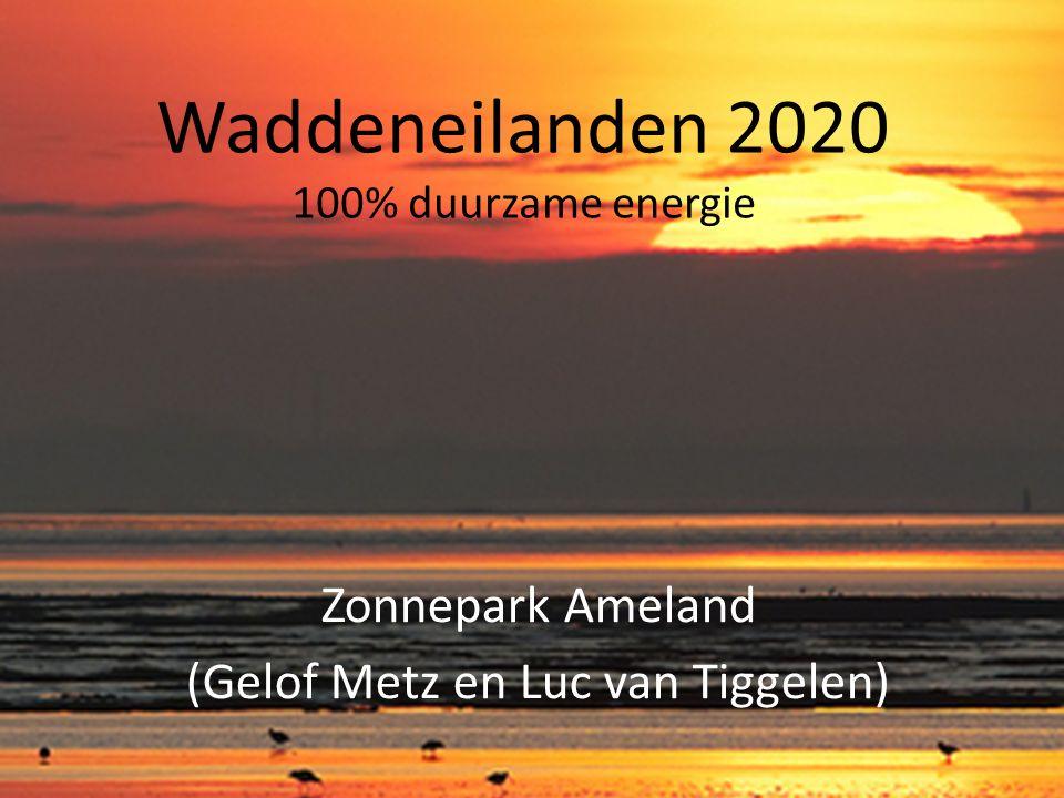 Waddeneilanden 2020 100% duurzame energie Zonnepark Ameland (Gelof Metz en Luc van Tiggelen)