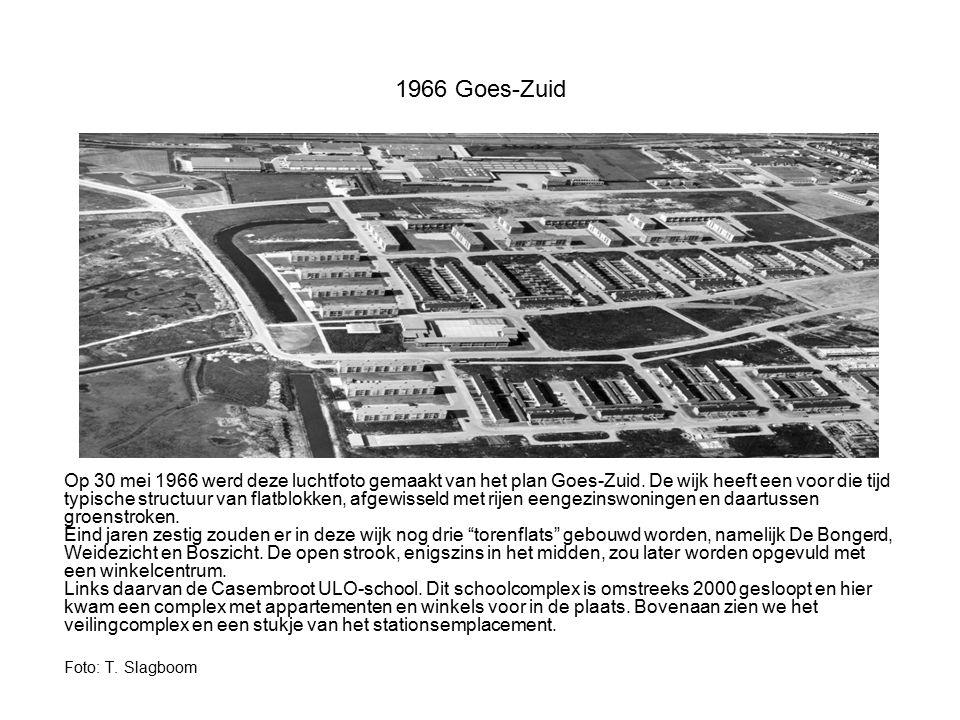 1966 Goes-Zuid Op 30 mei 1966 werd deze luchtfoto gemaakt van het plan Goes-Zuid. De wijk heeft een voor die tijd typische structuur van flatblokken,