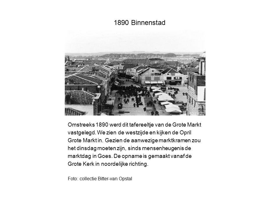 1890 Binnenstad Omstreeks 1890 werd dit tafereeltje van de Grote Markt vastgelegd. We zien de westzijde en kijken de Opril Grote Markt in. Gezien de a