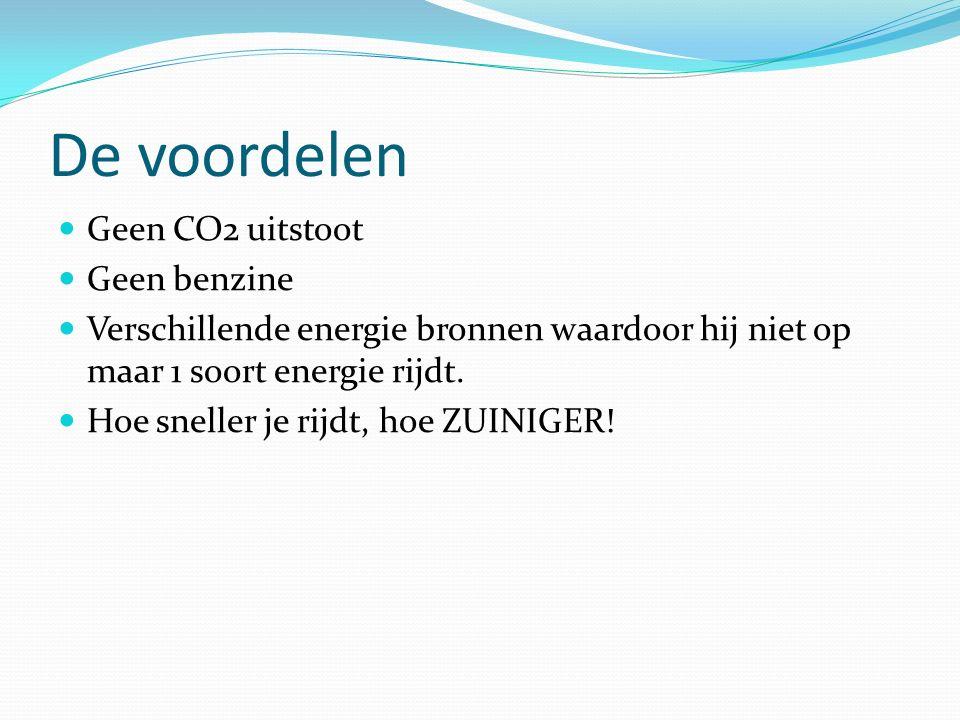 De voordelen Geen CO2 uitstoot Geen benzine Verschillende energie bronnen waardoor hij niet op maar 1 soort energie rijdt.