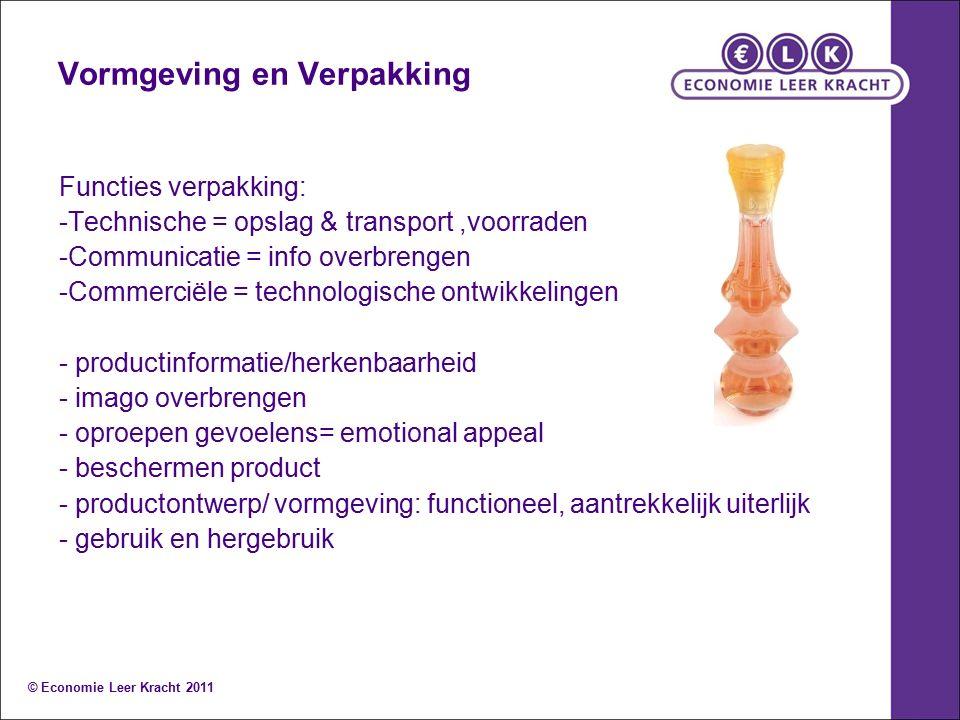 Vormgeving en Verpakking Functies verpakking: -Technische = opslag & transport,voorraden -Communicatie = info overbrengen -Commerciële = technologisch