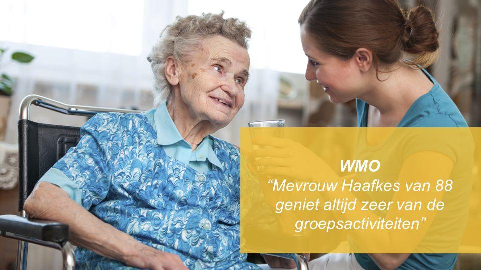 WMO Mevrouw Haafkes van 88 geniet altijd zeer van de groepsactiviteiten