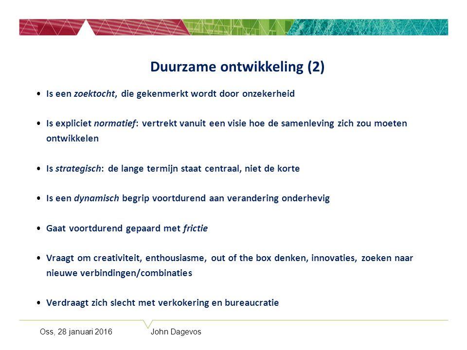 Oss vergeleken met: Alle Brabantse gemeenten De voormalige (oude) industriegemeenten Groeigemeenten Middelgrote gemeenten Oss, 28 januari 2016 John Dagevos