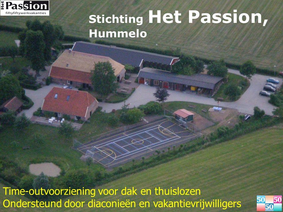 Stichting Het Passion, Hummelo Time-outvoorziening voor dak en thuislozen Ondersteund door diaconieën en vakantievrijwilligers