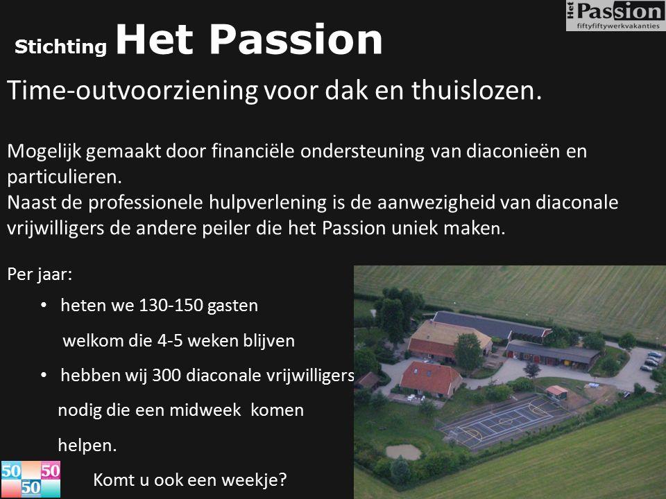 Stichting Het Passion Time-outvoorziening voor dak en thuislozen. Mogelijk gemaakt door financiële ondersteuning van diaconieën en particulieren. Naas