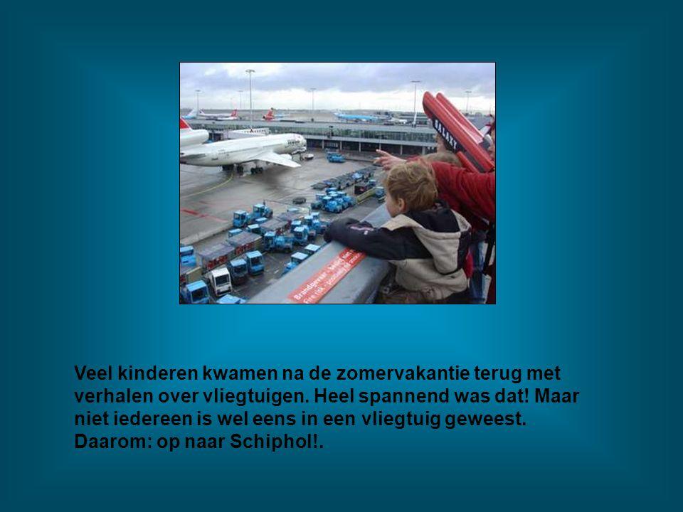 Veel kinderen kwamen na de zomervakantie terug met verhalen over vliegtuigen.