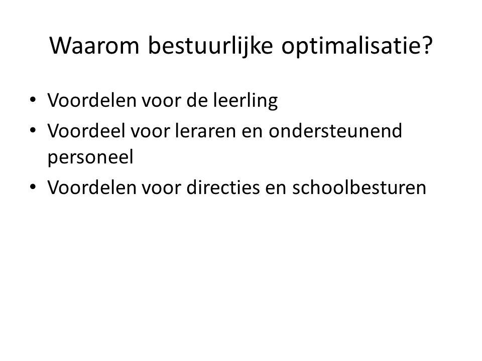 Waarom bestuurlijke optimalisatie.
