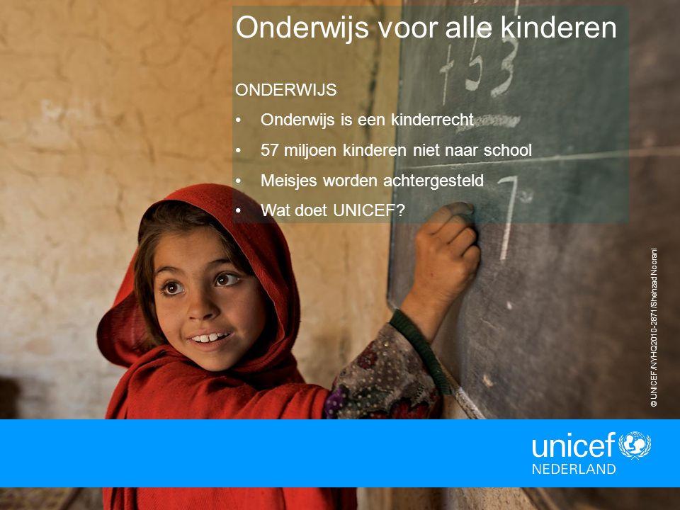 7 Onderwijs voor alle kinderen ONDERWIJS Onderwijs is een kinderrecht 57 miljoen kinderen niet naar school Meisjes worden achtergesteld Wat doet UNICEF.