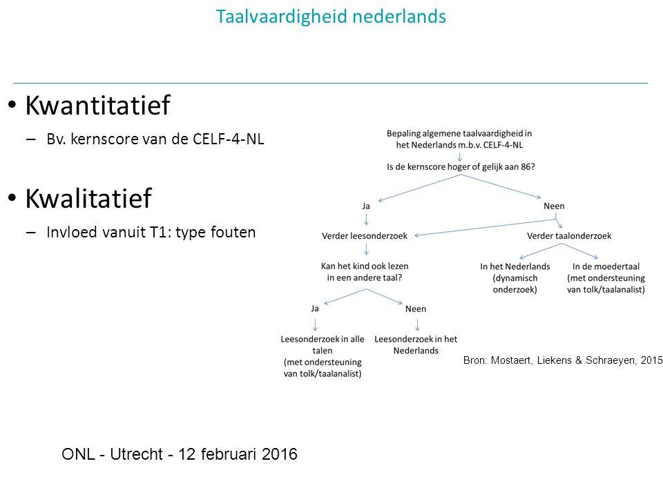 Taalvaardigheid nederlands ONL - Utrecht - 12 februari 2016 Kwantitatief – Bv.