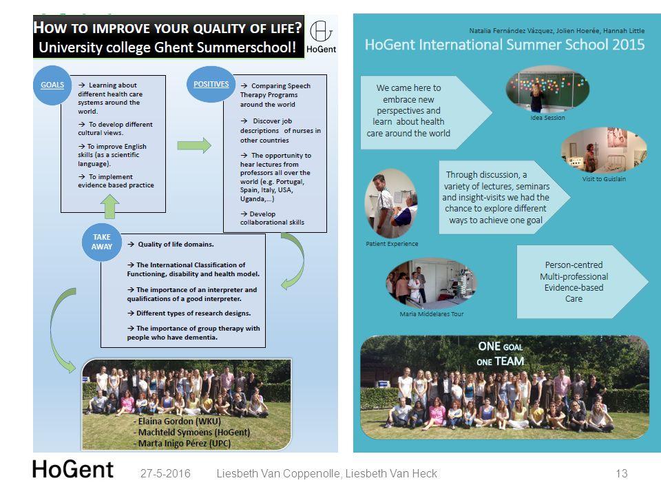 Afsluiter: posterpresentatie reflectiemoment integratie van de vooropgestelde leerresultaten 27-5-201613Liesbeth Van Coppenolle, Liesbeth Van Heck