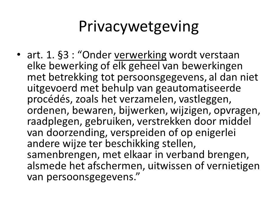 Privacywetgeving art. 1.