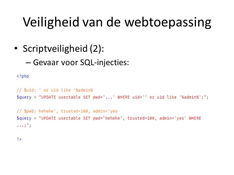 Veiligheid van de webtoepassing Scriptveiligheid (2): – Gevaar voor SQL-injecties: